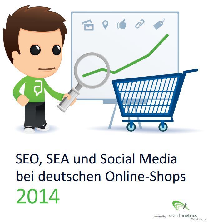Studie SEO, SEA und Social Media bei deutschen Online-Shops 2014