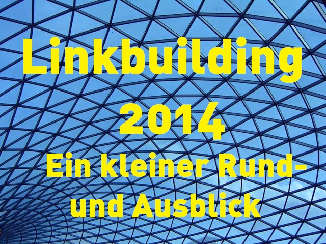 Linkbuilding 2014