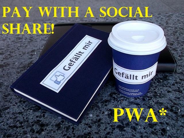 Social Media: Pay with a Social Share!