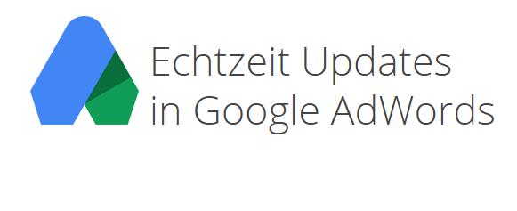 Echtzeit-Updates-Google-AdWords